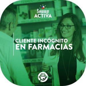 Cliente Incógnito en Farmacias